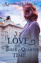 Love in Three Quarter Time